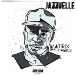 Jazzuelle - Matrix Mechanics (Original Mix)